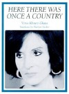 Here There Was Once a Country - Vénus Khoury-Ghata, Marilyn Hacker