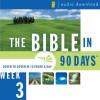 The Bible in 90 Days: Week 3: Deuteronomy 23:1 - 1 Samuel 28:25 - Zondervan, uncredited