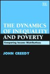 The Dynamics Of Inequality And Poverty: Comparing Income Distributions - John Creedy