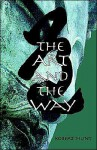 The Art and the Way - Robert Hunt