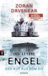 Der letzte Engel - Der Ruf aus dem Eis: Band 2 - Zoran Drvenkar