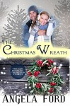 The Christmas Wreath (Forever Christmas Book 3) - Angela Ford