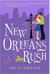 New Orleans Rush - Kelly Siskind