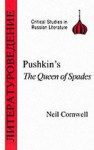 Pushkin's The Queen of Spades - Neil Cornwell