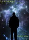 Io Deceneus - Journal of a Time Traveller - Florian Armas