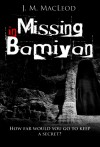 MISSING IN BAMIYAN: How far would you go to keep a secret? - Janet MacLeod Trotter