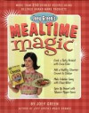 Joey Green's Mealtime Magic: More Than 250 Offbeat Recipes Using Beloved Brand-Name Products - Joey Green