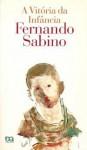 A Vitória da Infância - Fernando Sabino, JOSE PANCETTI