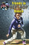 Trends in Hip-Hop Dance - Marylou Morano Kjelle
