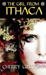 The Girl from Ithaca (Sister of Odysseus Book 1) - Cherry Gregory