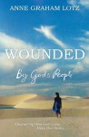 Wounded: By God's People - Anne Graham Lotz