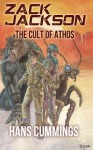 Zack Jackson & the Cult of Athos (Zack Jackson, #1) - Hans Cummings