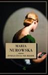 Innego życia nie będzie - Maria Nurowska
