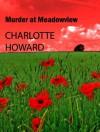 Murder at Meadowview - Charlotte Howard
