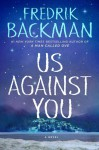 Us Against You - Fredrik Backman