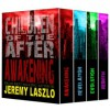 Children of the After: The Complete Series - Jeremy Laszlo