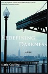 Redefining Darkness, Stories - Alaric Cabiling