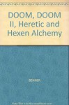 3D Game Alchemy for Doom, Doom Ii, Heretic, and Hexen - Steve Benner, Sams Publishing