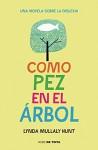 Como Pez En El Árbol (NUBE DE TINTA) - LYNDA MULLALY HUNT, VICTORIA; SIMO PERALES