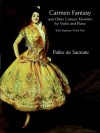 Carmen Fantasy and Other Concert Favorites for Violin and Piano: With Separate Violin Part - Pablo de Sarasate