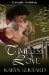 Timeless Love (Timeless Hearts) - Karyn Gerrard