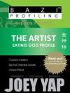 BaZi Profiling Series - The Artist (Eating God Profile) (BaZi Profiling Series - The Ten Profiles) - Joey Yap