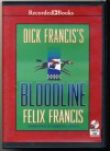 Dick Francis's Bloodline by Feliz Fancis Unabridged MP3 CD Audiobook - Feliz Fancis, Martin Jarvis, Martin Jarvis