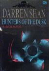 Hunters of the Dusk: Pemburu Petang - Darren Shan