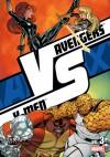 Versus #3: Avengers vs. X-men Vol. 3 - Jeph Loeb, Christopher Yost, Rick Remender, Jason Aaron, Christos Gage, Ed McGuinness, Terry Dodson, Renato Guedes, Chris Bachalo, Rafa Sandoval