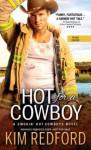 Hot for a Cowboy - Kim Redford