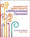 Assessment and Student Success in a Differentiated Classroom - Carol Ann Tomlinson, Tonya R. Moon