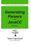 Generating Parsers with JavaCC - Tom Copeland