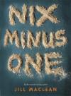 Nix Minus One - Jill MacLean