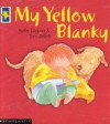 My Yellow Blanky - Sofie Laguna, Tom Jellett