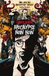 Apocalypse Now Now - Charlie Human