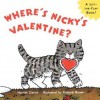 Where Is Nicky's Valentine? - Harriet Ziefert