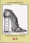 Zapatos de tacón/ Heeled shoes - Lygia Bojunga Nunes