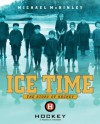Ice Time: The Story of Hockey - Michael McKinley