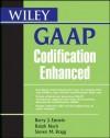 Wiley GAAP Codification Enhanced - Barry J. Epstein, Ralph Nach, Steven M. Bragg