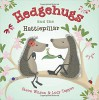 Hedgehugs and the Hattiepillar - Steve Wilson, Lucy Tapper