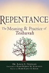 Repentance: The Meaning & Practice of Teshuvah - Louis E. Newman