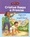 Cristina Keeps a Promise: A Concept Book - Virginia L. Kroll, Enrique O. Sanchez