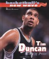 Tim Duncan: Tower Of Power (Basketball's New Wave) - Mark Stewart