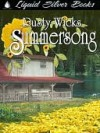 Summersong - Rusty Wicks