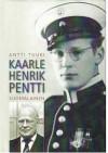 Kaarle Henrik Pentti - suomalainen - Antti Tuuri