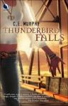 Thunderbird Falls - C. E. Murphy