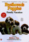 Family Vacation (Beethoven's Puppies) - Robert Tine