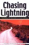 Chasing Lightning: The Pursuit of Successful Living in America - Chris Moeller