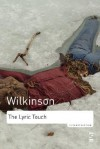 The Lyric Touch: Essays on the Poetry of Excess (Reconstruction) - John Wilkinson