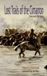 Lost Trails of the Cimarron - Harry E. Chrisman